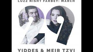 Luzz Nisht Farbye - Wedding Song for Meir Tzvi & Yehudis