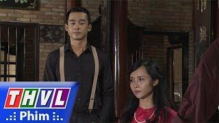 THVL | Phận làm dâu - Tập 13[1]: Dung mang chuyện Tú bênh vực Thảo kể lại với chồng