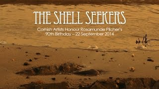 The Shell Seekers - Cornwall Art Exhibition - Rosamunde Pilcher 90th Birthday