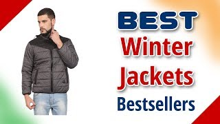 Bestseller Winter Jackets for Men in India with Price | 2018