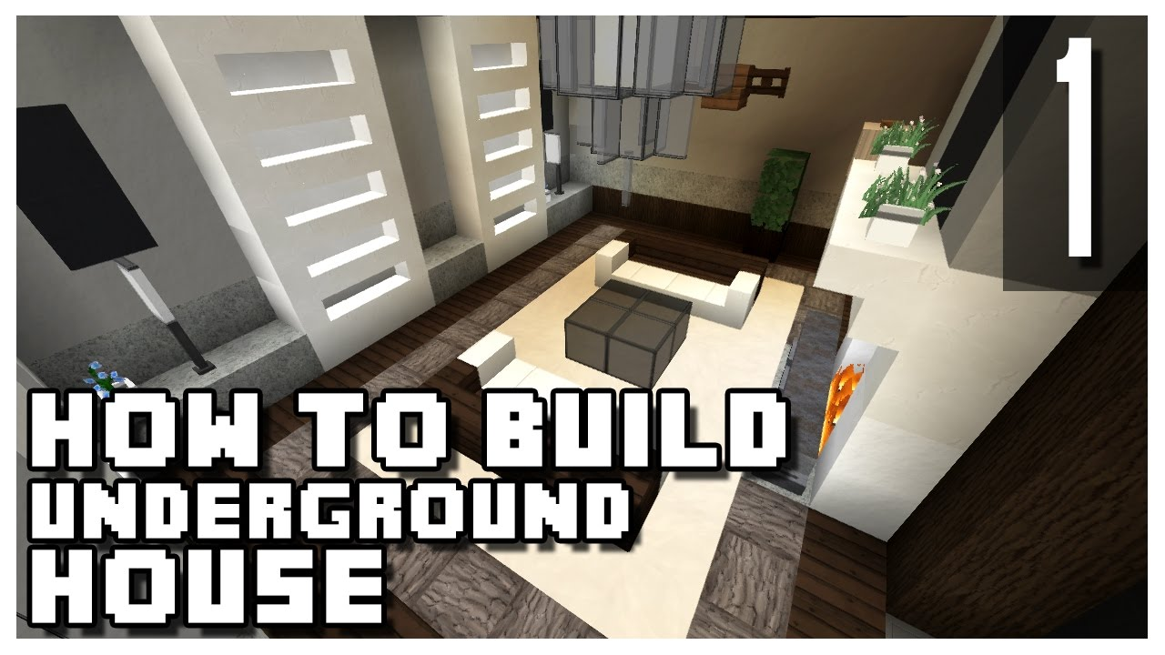 How To Build An Underground House In Minecraft Part 1