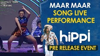 Maar Maar Song Live Performance | Hippi Movie Pre Release Event | Kartikeya | Digangana |Jazba Singh