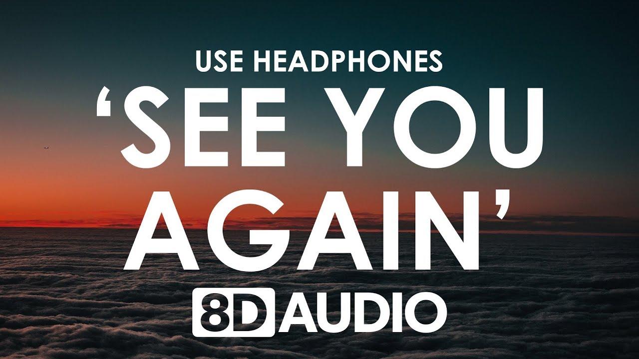 Wiz Khalifa See You Again Ft Charlie Puth 8d Audio Furious 7