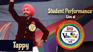 Tappy | Rajanmol Singh | Student Performance | Vibgyor 2k19 | BFGI