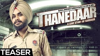 Barjinder Singh Ballu  - Thanedaar | Teaser | Latest Punjabi Songs 2016