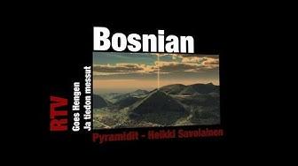 RTV esittää: Bosnian pyramidit Heikki Savolainen