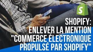 Shopify : Enlever mention