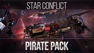 Star Conflict: Pirate Pack