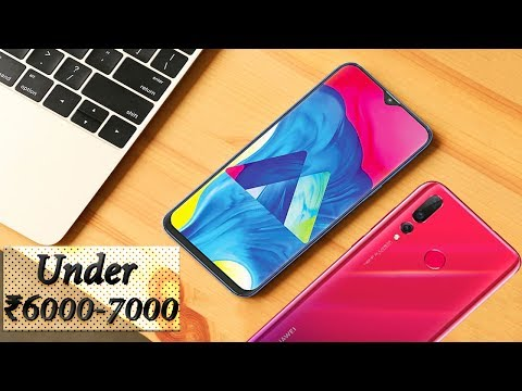 Top 5 Best Smartphones Under 6000-7000 In 2019