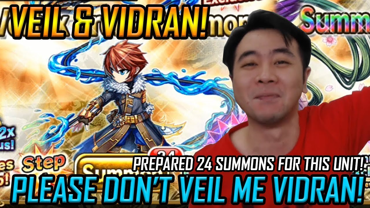 Please don't Veil me Vidran! Prepared 24 Brave Summons for