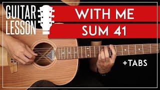 With Me Guitar Tutorial Sum 41 Guitar Lesson |Riffs + Chords|