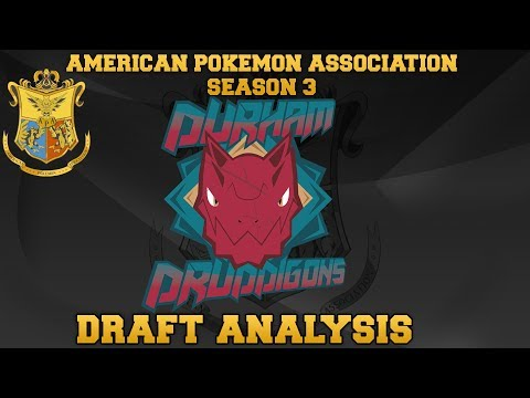 American Pokémon Association Season 3 Draft Analysis: DURHAM DRUDDIGONS