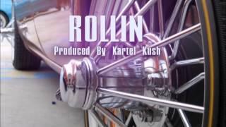 Rollin (Prod. By Kartel Kush) Texas x S.U.C. x Z-Ro Type Beat