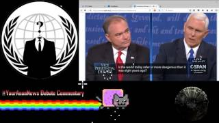 YourAnonNews VP Debate Commentary Part 2