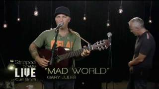 Download Mad World - Gary Jules and Curt Smith (Tears for Fears) Live Mp3 and Videos