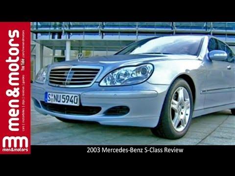 2003 Mercedes-Benz S-Class Review