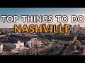 Top Things To Do in Nashville, Tennessee | 4K