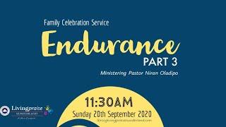 Family Celebration Service  // ENDURANCE 3