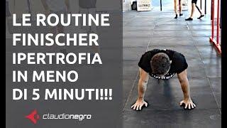 Routine Finischer - Ipertrofia in meno di 5 minuti