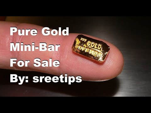Gold Refining Pure Gold Bars For Sale By Sreetips