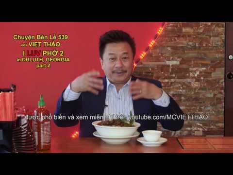 "Copy of MC VIET THAO- CBL(539)- ""I LUV PHỞ 2 in DULUTH, GEORGIA"" Part 2- February 20, 2017."