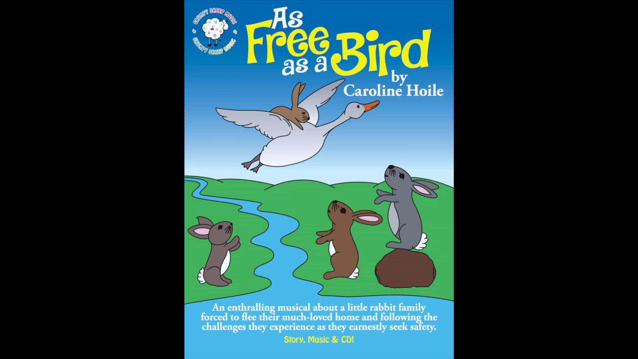 as free as a bird youtube