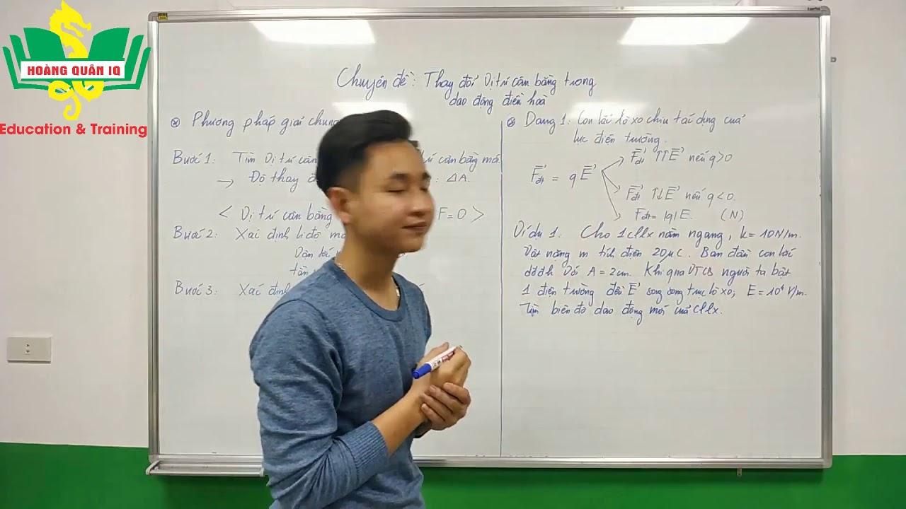 Hướng dẫn ôn tập kiến thức vật lý lớp 12 chuẩn bị cho kì thi THPT QG✍️ Thầy Hy từ TT Hoàng Quân IQ