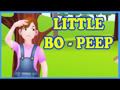 Little Bo Peep Has Lost Her Sheep Children S Song