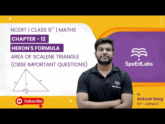 NCERT Class 9 Maths Chapter 12:Heron's Formula |Area of Scalene Triangle| CBSE Important Questions
