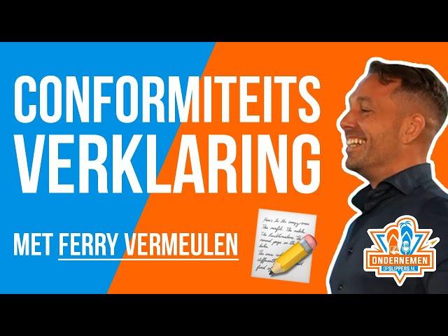 Conformiteitsverklaring voor jouw product met Ferry Vermeulen