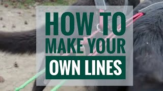 DOG MUSHING BASICS: Part Three  How to Make Your Own Lines