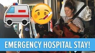 EMERGENCY HOSPITAL STAY!