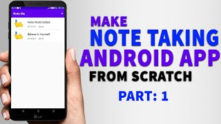 Make Note Taking Android App From Scratch | Easy Android Studio Projects | Android Studio Tutorials