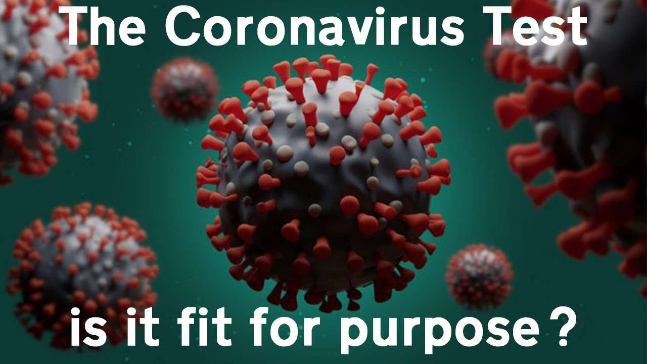 The Coronavirus test – Is it fit for purpose?