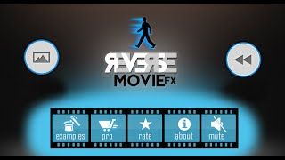 Reverse Movie FX - Android App - pure magic in your smartphone (intro 2)
