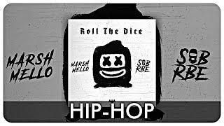 Marshmello & SOB X RBE - Roll The Dice (Full EP)