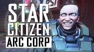 Star Citizen - ArcCorp Stanton III - The Perfect Female