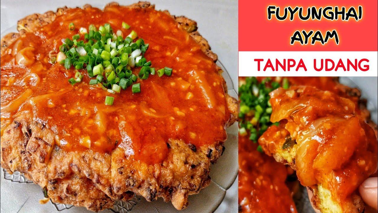 Cara Membuat Fuyunghai Resep Fuyunghai Ayam Youtube
