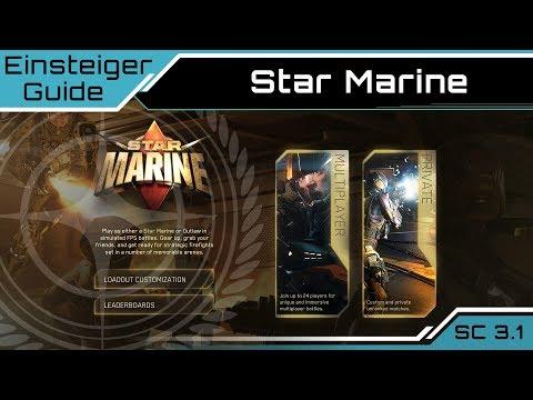 Star Citizen 3.1 Einsteiger Guide - Star Marine | [Deutsch/German]