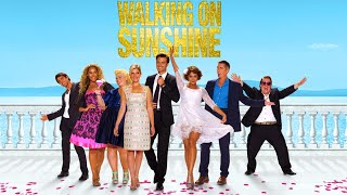 Walking On Sunshine - Official Trailer