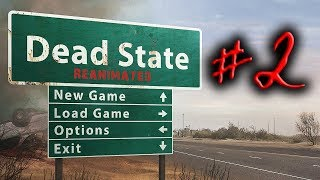 ► Dead State Reanimated: сожран. (#2)