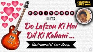 Download Hindi Video Songs - Do Lafzon Ki Hai Dil Ki Kahani (Instrumental)