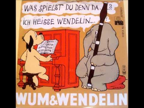 Wum & Wendelin   Was spielst Du denn da