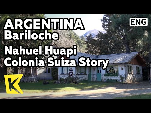 【K】Argentina Travel-Bariloche[아르헨티나 여행-바릴로체]스위스 마을 이야기/Colonia Suiza/Immigrant/Chalet/Nahuel Huapi