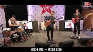 Broken Back dans Le Lab Virgin Radio - Halcyon Birds