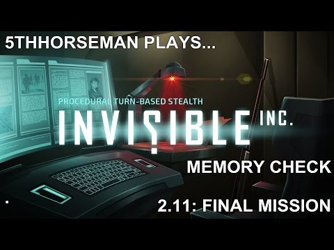 Invisible Inc 2.11 - Normal Mode on Memory Check
