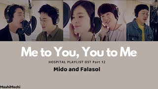 Gambar cover Mido and Falasol - Me to You, You to Me (Hospital Playlist OST Part 12) Sub Indonesia (ROM|ENG|INA)
