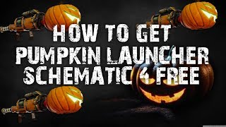 HOW TO GET THE PUMPKIN LAUNCHER SCHEMATIC 4 FREE FORTNITE SAVE THE WORLD