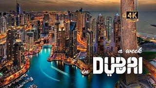 DUBAI 2018 A Week in DUBAI 4K