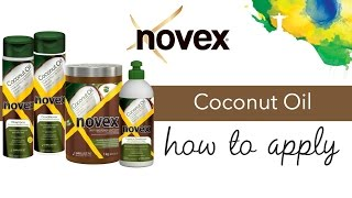 Novex Coconut Oil - How to apply